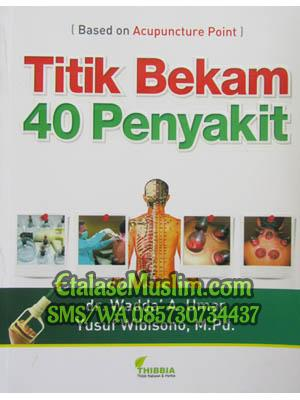 Titik Bekam 40 Penyakit (Based on Acupunture Point)